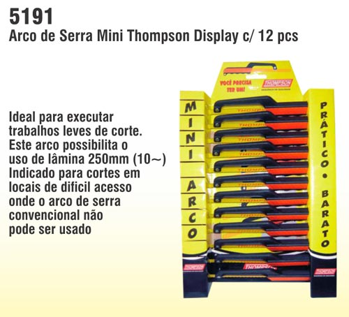 Arco de Serra Mini Thompson Display c/ 12 pcs